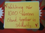 Watching over 1 000 women stand together in solidarity.