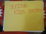 seeing kids excited