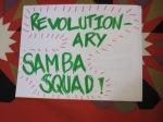 Revolutionary samba squad.