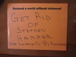 Get rid of Stephen Harper. Stop cutbacks to women's programs.