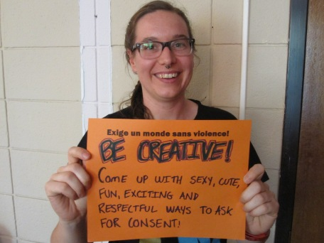BE CREATIVE! Come up with sexy, cuty, fun, exciting and respectful ways to ask for consent!